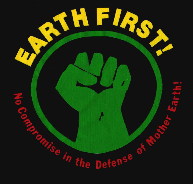 Environmentalists - Earth First